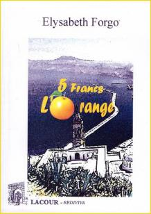 Cinq francs l'orange