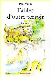 Fables d'outre terroir. Tome II