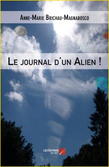 Le journal d'un Alien !